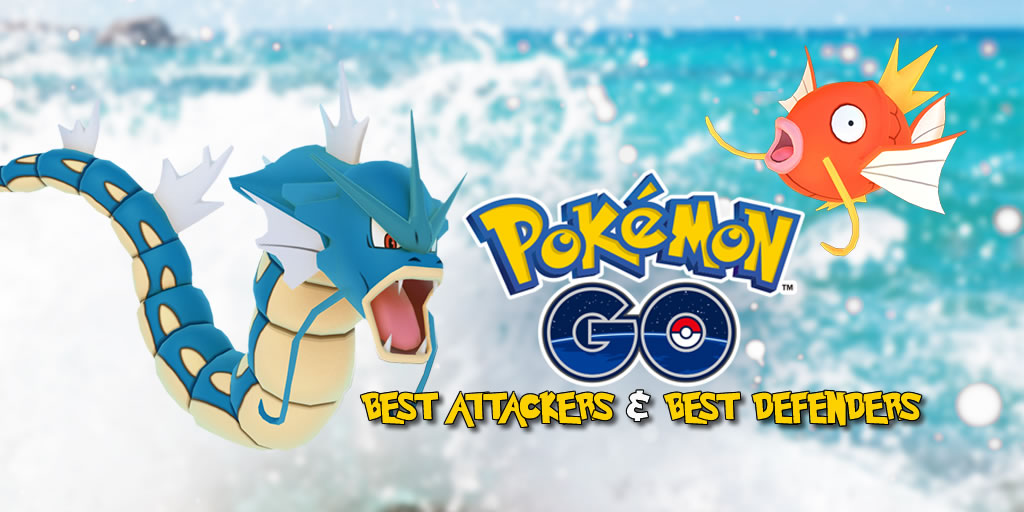 Pokemon Go best gym defenders, best gym attackers