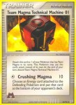 84 Team Magma Technical Machine