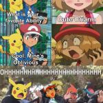 Ash and Serena Abilities